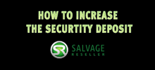 How to increase the Security Deposit