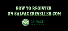 How to register on SalvageReseller.com